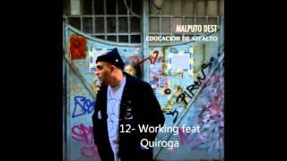 Malputo Dest - 12 Working feat Quiroga