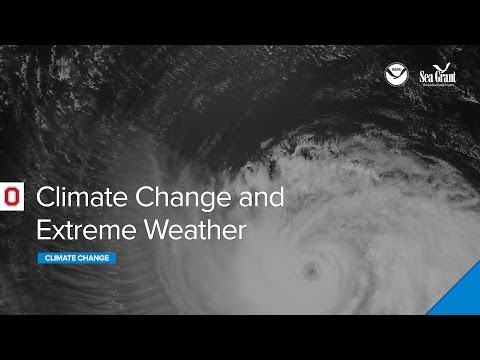 Climate Webinar: Climate Change and Extreme Weather