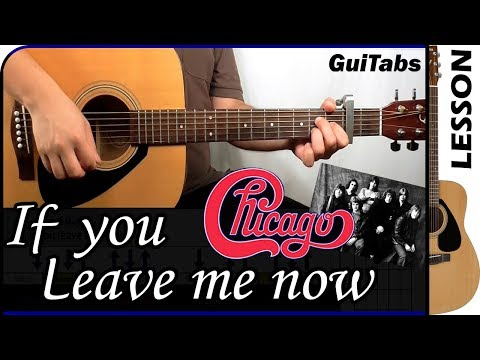 How to play If You Leave Me Now 💘😔  Chicago  Guitar Tutorial 🎸