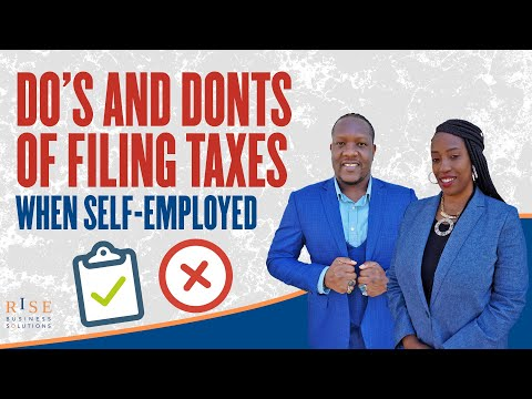 Do's And Don'ts Of Filing Taxes When Self-Employed