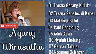 Lagu Bali Terbaik Agung Wirasutha