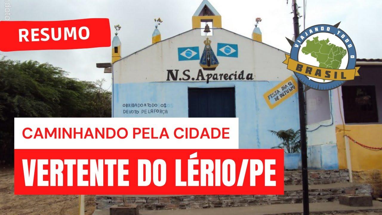 Vertente do Lério Pernambuco fonte: i.ytimg.com