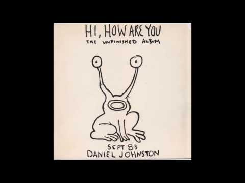 Daniel Johnston - Despair Came Knocking