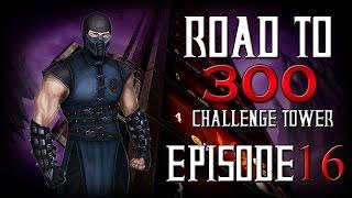 Road to 300 - Ep.16 - Sub-Zero (Challenge Tower 170-171)