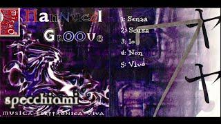 Nannucci Groove - Specchiami (full album '98)