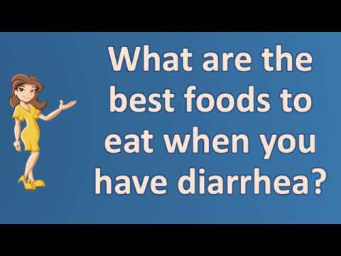 Best Food To Eat When You Have Diarrhoea