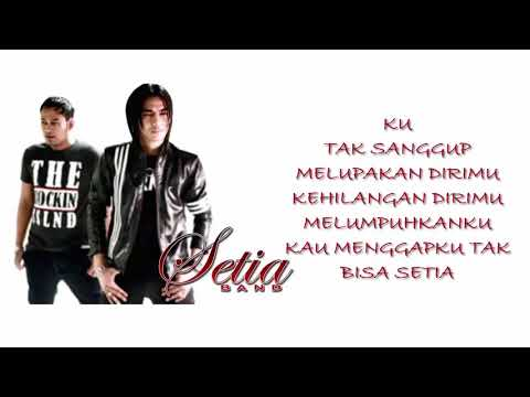 Setia Band   Antara Cinta Kita Berdua  Lyrics Video