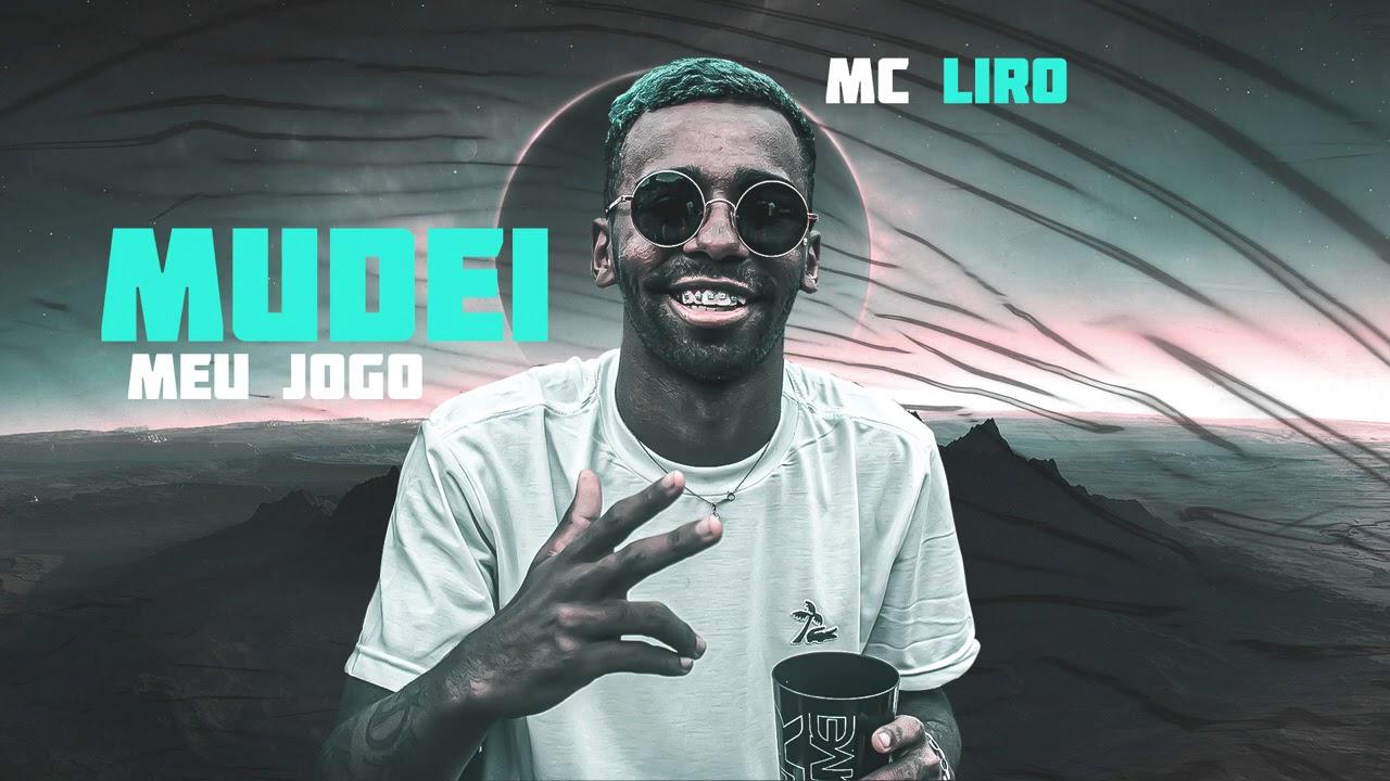 MC Liro - Mudei meu Jogo ( Áudio Oficial )