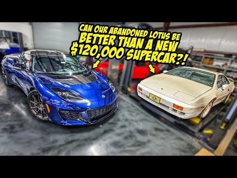 How To Make A Cheap Abandoned Lotus BETTER Than A New $120,000 Supercar