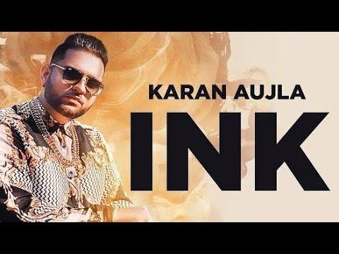 ink-(full-song)-karan-aujla- -deep-jandu- -latest-punjabi-songs-2019