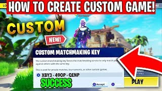 How To Create Your Own Fortnite Custom Games RIGHT NOW! - Fortnite Custom Machmaking Key