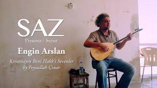 The SAZ Collection - Engin Arslan - Kınamayın Beni Hakk'ı Sevenler By Feyzullah Çınar Resimi