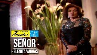 Señor - Helenita Vargas ( Video Oficial ) / Discos Fuentes