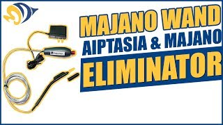 Majano Wand Aiptasia & Majano Eliminator: What YOU Need to Know