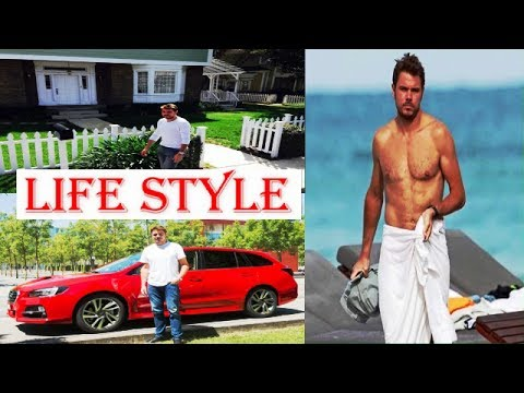 Stan Wawrinka Biography | Family | Childhood | House | Net worth | Car collection | Life style 2017