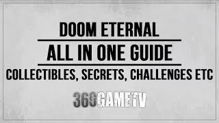 Doom Eternal All Collectibles, Secrets, Challenges, Extra Lives etc - All in One Guide / Tutorial