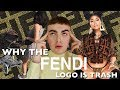Why I Hate The Fendi Logo Trend (ft. Kylie Jenner, Nicki Minaj, and Kim Kardashian)!!!
