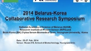 Res. Ins. Protein Sensor, Beralus-NASB, and Korea-RIPS-BK21+ collaborative symposium.