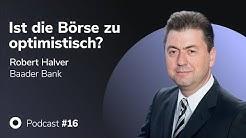 Podcast mit Robert Halver: Ist die Börse zu optimistisch? Money, Markets & Machines