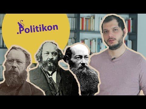 L'anarchisme - 3 théoriciens (Proudhon, Bakounine, Kropotkine) - Politikon #7