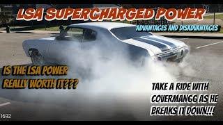 LSA Supercharger Advantages/Disadvantages. Know before you go..