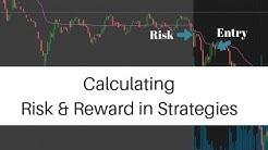 Calculating Risk & Reward in Strategies - Part 1