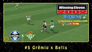 Winning Eleven 2002: Hispano Deluxe 2003/2004 (PS1) #5 Grêmio x Betis