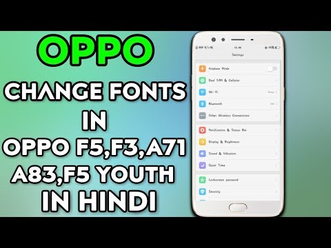 OPPO Mobile - Change Fonts in F5, F3, F5 Youth, A71, A83 (in