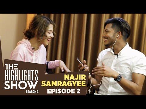 Najir Husen & Samragyee RL Shah @ THE HIGHLIGHTS SHOW | Season 3 | Ep. 2 | TIMI SANGA