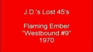 Flaming Ember - Westbound #9