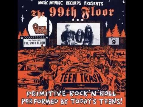 The 99th Floor - Liar, Liar (GARAGE PUNK REVIVAL)