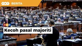 Dewan Rakyat kecoh Muhyiddin didakwa ada majoriti