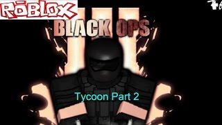 Roblox Black Ops 3 Tycoon Part 2