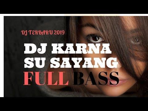 Lagu DJ 2018  '' KARNA SU SAYANG '' LAGU PAPUA TERBARU 2018 - 2019 ! Lagu Pesta 2018 - 2019 Enak..