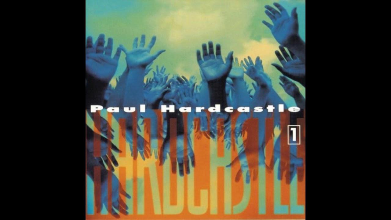 Paul Hardcastle 1994 Hardcastle 1 Full Album Youtube