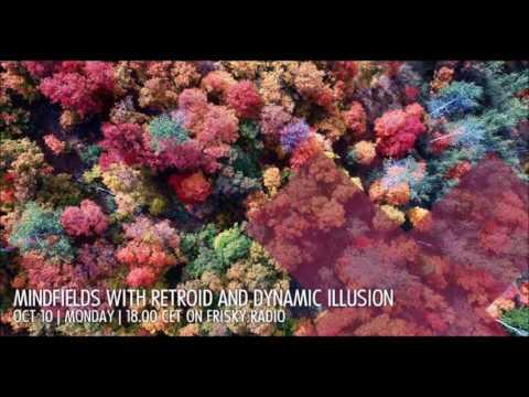 Dynamic Illusion @ Mindfields   2016-10 October   [Frisky Radio]