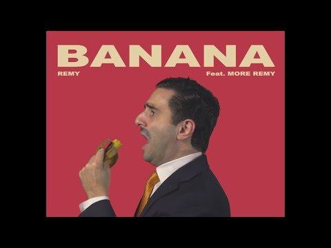 Remy: Banana (Free Trade Camila Cabello Havana Parody)