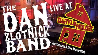 (FULL SET) Dan Zlotnick Band - Live at Daryl's House Club, Pawling, NY - July 8, 2021