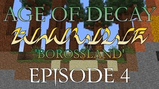 Age of Decay: Borossland 4. No Questions Asked