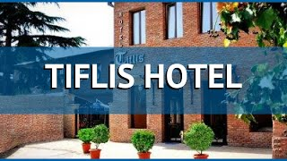TIFLIS HOTEL 3* Грузия Тбилиси обзор – отель ТИФЛИС ХОТЕЛ 3* Тбилиси видео обзор