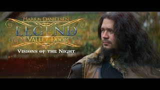 Marius Danielsen's Legend of Valley Doom - Visions of the Night (Official Music Video)