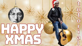 HAPPY XMAS (WAR IS OVER) - John Lennon - How to play - Guitar