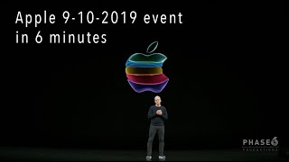 Apple 2019 iPhone 11 and 11 Pro keynote event in 6 minutes