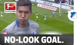Roberto firmino's no-look goal