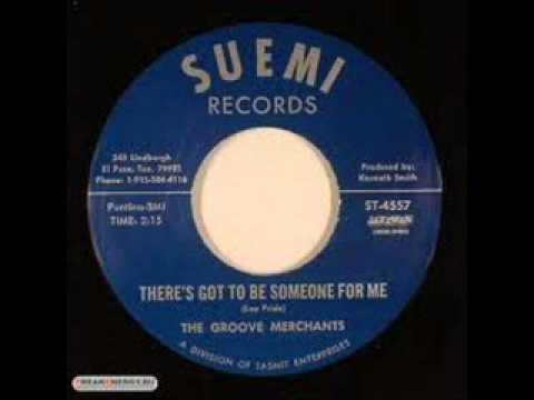 """THE GROOVE MERCHANTS """"There's Got To Be Someone For Me"""""""