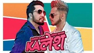 Kalesh song ft.Milind  Gaba & Mika Singh  || whatsap status  2018||