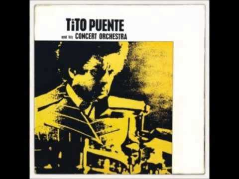 Tito Puente and his Concert Orquestra - Preparate Para Bañarte