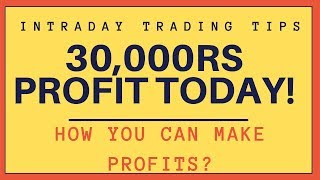 Nse Intraday Trading - 30000Rs Profit Today