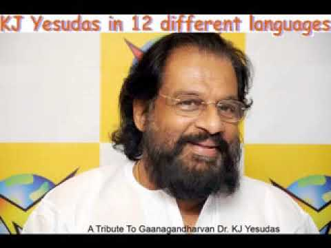 Yesudas's songs in 12 different Languages  by Sibin VK