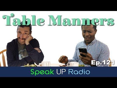 ネイティブ英会話【Ep.121】テーブルマナー//Table Manners - Speak UP Radio [ネイティブ英会話ラジオ]